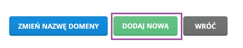 Przycisk dodania nowej domeny